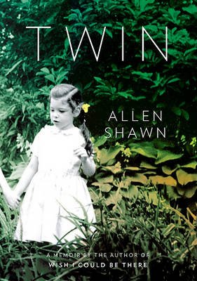 Twin - A Memoir (Large print, Hardcover, large type edition): Allen Shawn