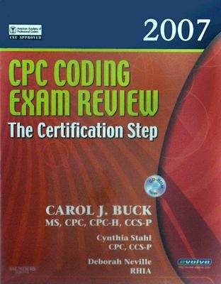 CPC Coding Exam Review 2007 - The Certification Step (Hardcover, 2007): Carol J. Buck