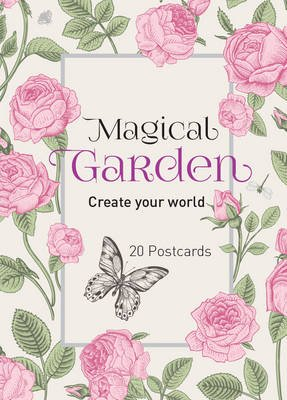 Magical Garden - Create Your World Postcard (Postcard book or pack): New Holland Publishers