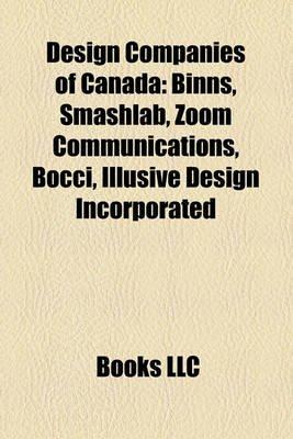 Design Companies of Canada - Binns, Smashlab, Zoom