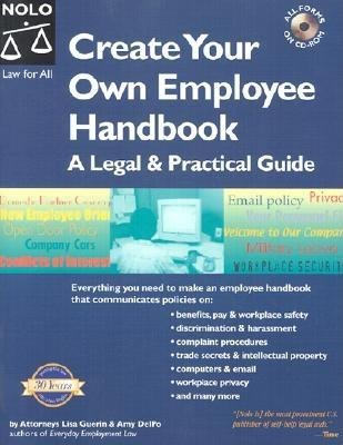 "Create Your Own Employee Handbook - A Legal & Practical Guide ""With CD"" (Paperback): Amy Delpo, Lisa Guerin"