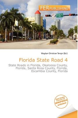 Florida State Road 4 (Paperback): Waylon Christian Terryn