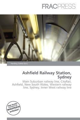 Ashfield Railway Station, Sydney (Paperback): Harding Ozihel