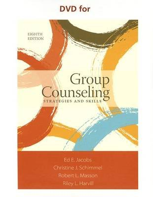DVD for Jacobs/Schimmel/Masson/Harvill's Group Counseling: Strategies and Skills, 8th (DVD, 8th ed.): Ed E. Jacobs,...