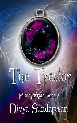 The Trestor (Electronic book text): Divya Sundaresan