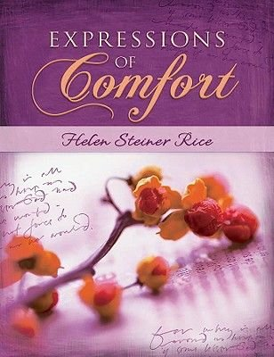 Expressions of Comfort (Hardcover): Helen Steiner Rice