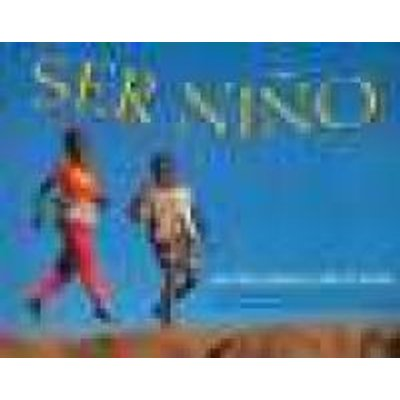 Ser Nino (English, Spanish, Paperback): Maya Ajmera