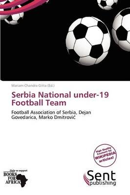 Serbia National Under-19 Football Team (Paperback):