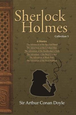 Sherlock Holmes Collection 3 (Electronic book text): Arthur Conan Doyle