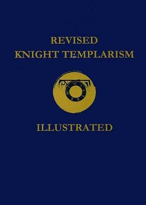Knight Templarism (Paperback, Revised): Ezra A Cook