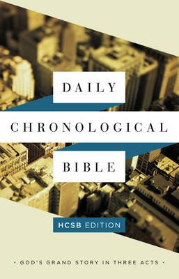 The Daily Chronological Bible: HCSB Edition, Hardcover (Hardcover): Holman Bible Staff