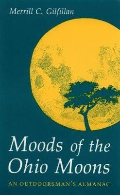 Moods of the Ohio Moons (Electronic book text): Merrill C. Gilfillan