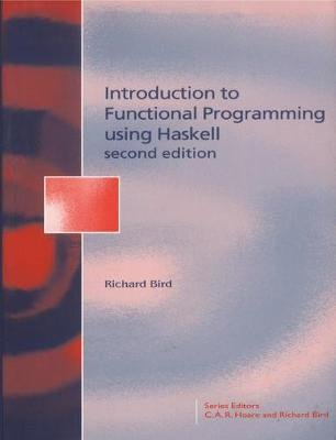 Introduction Functional Programming - Introduction Functional Programming (Paperback, 2nd edition): Richard Bird