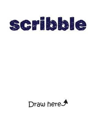 Scribble - Draw. Color. Design. (Paperback): Jana Kent