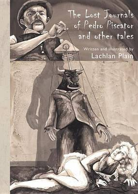 The Lost Journals of Pedro Piscator (Electronic book text): Lachlan Plain