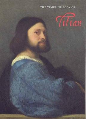 Timeline: Book of Titian (Hardcover, Illustrated Ed): Jacopo Stoppa