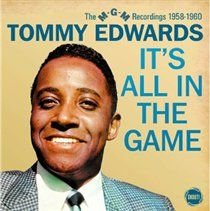 Tommy Edwards - It's All in the Game (The MGM Recordings 1958-1960) (CD): Tommy Edwards
