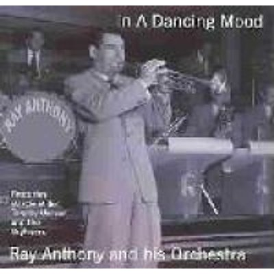Anthony Ray & His Orchestra - In a Dancing Mood (CD): Anthony Ray & His Orchestra