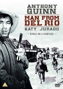 Man from Del Rio (DVD): Anthony Quinn, Douglas Fowley, Peter Whitney, Whit Bissell, Katy Jurado, John Larch, Barry Atwater