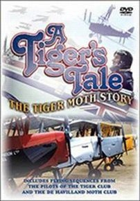 The Tiger Moth Story - A Tiger's Tale (DVD): Christopher Reeve, Prince Philip, Lord Tavistock, Lady Tavistock