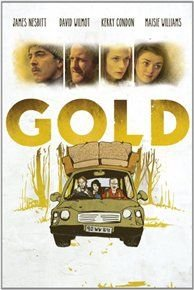 Gold (DVD): Maisie Williams, David Wilmot, Lucy Byrne, Steven Mackintosh, James Nesbitt, Kerry Condon, Patrick Gibson