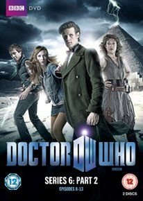 Doctor Who - The New Series: 6 - Part 2 (DVD): Matt Smith, Karen Gillan, Arthur Darvill, Alex Kingston, Frances Barber, Mark...