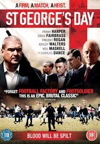 St George's Day (DVD): Frank Harper, Craig Fairbrass, Vincent Regan, Charles Dance, Dexter Fletcher, Sean Pertwee, Nick...