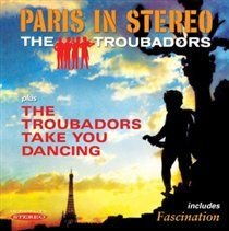 Paris Is Stereo/The Troubadors Take You Dancing (CD): Jane Morgan and The Troubadors