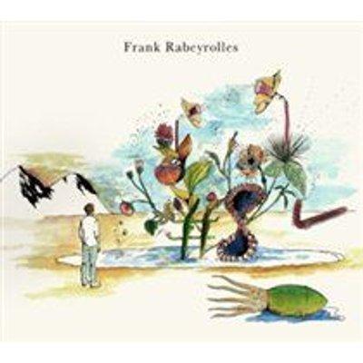 Frank Rabeyrolles - #8 (CD): Frank Rabeyrolles