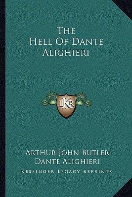 The Hell of Dante Alighieri (Paperback): Dante Alighieri