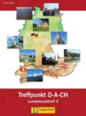 Berliner Platz Neu - Treffpunkt D-A-Ch Landeskundeheft 3 (German, Paperback):