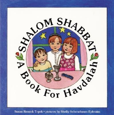 Shalom Shabbat (Hardcover): Susan Remick Topek