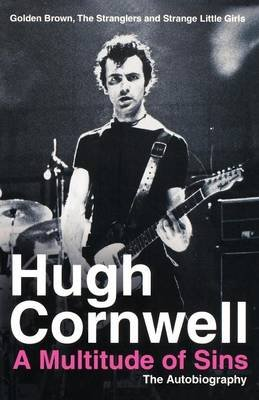 A Multitude of Sins - Golden Brown, the Stranglers and Strange Little Girls (Paperback): Hugh Cornwell