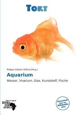 Aquarium (German, Paperback): Philippe Valentin Giffard