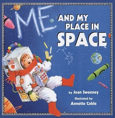 Me and My Place in Space (Hardcover, Turtleback Scho): Joan Sweeney