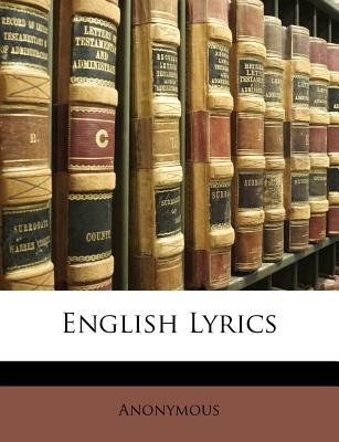 English Lyrics (Paperback): Anonymous