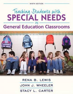 Revel for Teaching Students with Special Needs in General Education Classrooms with Loose-Leaf Version (Loose-leaf, 9th ed.):...