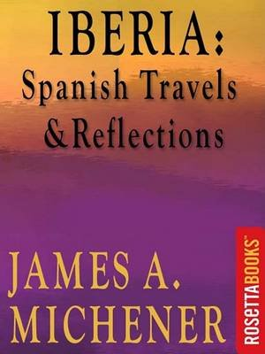 Iberia (Electronic book text): James A. Michener