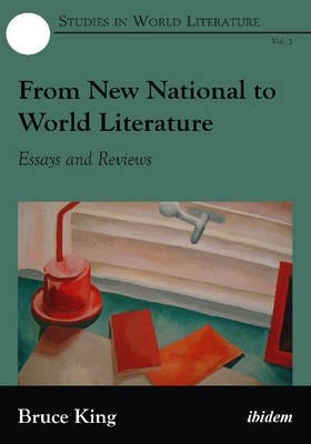 From New National to World Literature - Essays & Reviews (Hardcover): Chris Ringrose