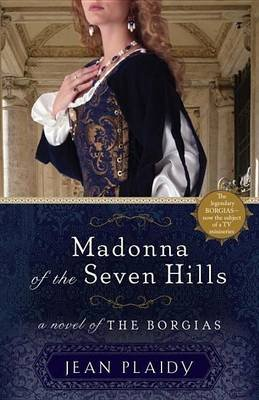 Madonna of the Seven Hills (Electronic book text): Jean Plaidy