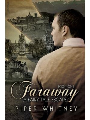 Faraway (a Fairy Tale Escape #1) (Electronic book text): Piper Whitney
