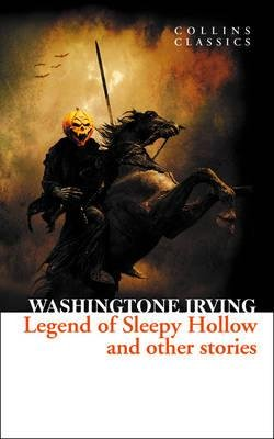 The Legend of Sleepy Hollow and Other Stories (Paperback): Washington Irving