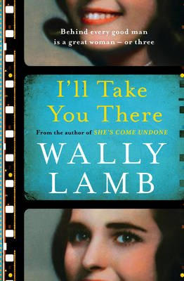 I'll Take You There (Paperback): Wally Lamb