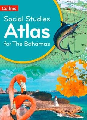 Collins Social Studies Atlas for the Bahamas (Paperback):