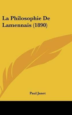 La Philosophie de Lamennais (1890) (English, French, Hardcover): Paul Janet