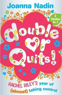 Double or Quits - Rachel Riley's Year of (almost) Taking Control (Paperback): Joanna Nadin