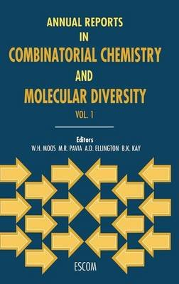 Annual Reports in Combinatorial Chemistry and Molecular Diversity: Volume 1 (Electronic book text): Walter H. Moos
