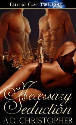 Necessary Seduction (Electronic book text): A. D. Christopher