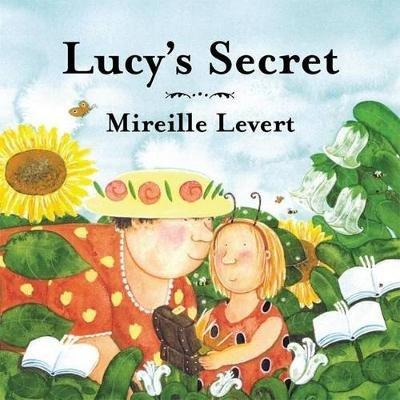 Lucy's Secret (Hardcover): Mireille Levert