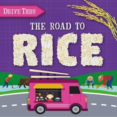 The Road to Rice (Hardcover): Shalini Vallepur